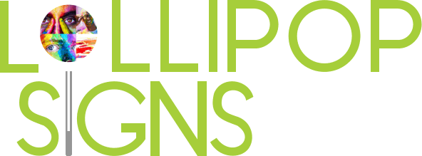 Lollipop Signs By Moving Products